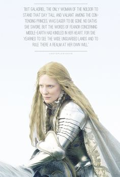 """Nerwen, meaning """"man-maiden"""", was Galadriel's mother-name; this came from her unusual height and strength."""