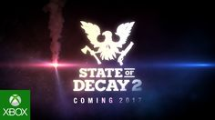 """STATE OF DECAY 2 E3 ANNOUNCE TRAILER. The next installment in the critically acclaimed """"State of Decay"""" franchise immerses you in an all-new, multiplayer zom..."""