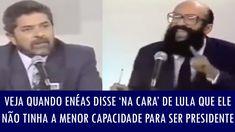 Veja quando Enéas disse 'na cara' de Lula que ele não tinha a menor capa...