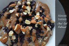 Steel cut oatmeal in half the time! #glutenfree #vegan #cleaneating