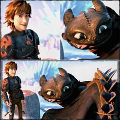 Hiccup and Toothless. If I ever spent a day with these two, I'm not sure I'd survive the adorableness :D