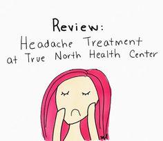The Headache Princess: A blog about New Daily Persistent Headache: Review of Headache Treatment at True North Health Center #ndph #chronicheadache