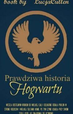 Prawdziwa Historia Hogwartu #wattpad #fantasy