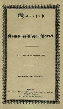 Il Manifesto del Partito Comunista scritto da Karl Marx e Friedrich Engels fra il 1847 e il 1848 e pubblicato a Londra il 21 febbraio del 1848.
