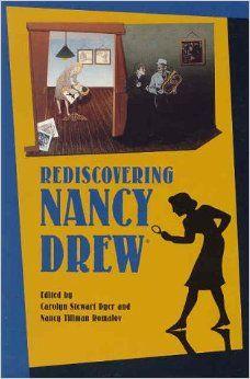 Rediscovering Nancy Drew: Carolyn Stewart Dyer, Nancy Tillman Romalov: 9780877455011: Amazon.com: Books