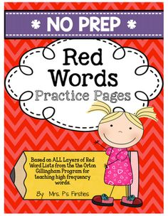 Help your students practice spelling all 120 Red Words from the Orton Gillingham Phonics First Program Layers 1, 2, 3, and 4.