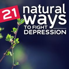 How to fight depression naturally…