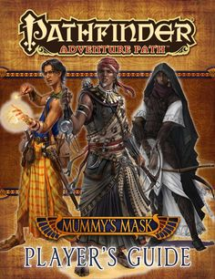 Pathfinder Adventure Path: Mummy's Mask Player's Guide (PFRPG) | Book cover and interior art for Pathfinder Roleplaying Game - PFRPG, 3rd Edition, 3E, 3.x, 3.0, 3.5, 3.75, Role Playing Game, RPG, Open Game License, OGL, Paizo Inc. | Create your own roleplaying game books w/ RPG Bard: www.rpgbard.com | Not Trusty Sword art: click artwork for source