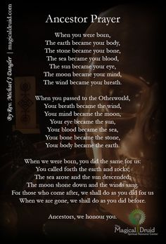 chronarchy:  A prayer by Rev. Michael J Dangler, an ADF Senior Priest and co-owner of The Magical Druid, a spiritual supply shop in Columbus, OH. May we fulfill the dreams of our Ancestors, and may they guide us when we take that final journey. What do you remember of your Ancestors?
