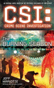 CSI: The Burning Season
