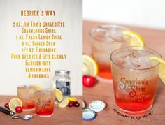 """Legendary moonshiner Jim Tom Hedrick helps us celebrate the best way...""""Hedrick's Way"""" is a moonshine cocktail boasting smooth 'shine with a balanced herbal and citrus flavor, perfect for those with a discriminating palate.   Hedrick's Way 2 oz. Jim Tom's Unaged Rye Sugarlands Shine 1 oz. Fresh Lemon Juice  6 oz. Ginger Beer 1.5 oz. Grenadine Pour over ice & stir slowly. Garnish with lemon wedge & cherries. #SipWisely #Drinks #SummerSippin #WTDW"""