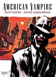 American Vampire, Vol. 2 - Scott Snyder.  5 Stars  Vampires in Vegas; but of course. I love this bloody series.