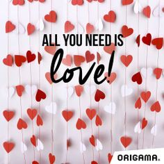 all you need is love www.origama-inc.com