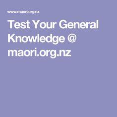 Test Your General Knowledge @ maori.org.nz