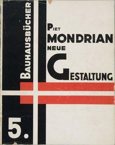 Piet Mondrian, Neue Gestaltung: Neoplastizismus. Bd. 5, Eschwege 1925. via Bauhausbücher covers, № I-XIV (1925-1930)