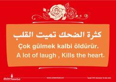 Çok gülmek kalbi öldürür.