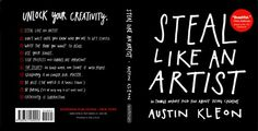 Steal like an artist. 10 things nobody told you about being creative by Austin Kleon #book worth reading?