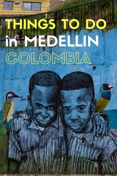 Things to Do in Medellin, Colombia.  Click here to get inspired!  #Medellin #Colombia
