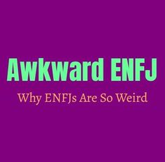 Awkward ENFJ: Why ENFJs Are So Weird Being called weird or awkward can certainly have negative connections to it, but to some people it can be endearing and sets people apart from being ordinary. Certain personality types can become pegged for being strange, simply because they have unique characteristics which don't always fit into certain … Enfj Personality, Free Personality Test, Personality Growth, Myers Briggs Personality Types, Enfp And Infj, Enfj T, Campaigner Personality, Enfp Relationships, 16 Personalities