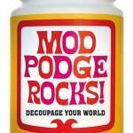 I really do love ModPodge!