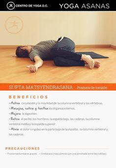 SUPTA MATSYENDRASANA · Beneficios de la práctica de Yoga - Centro de Yoga DC · Diego Cano