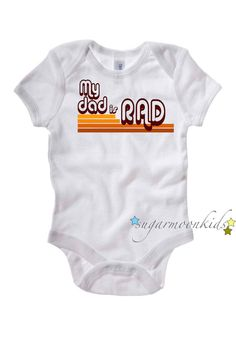 Rad Dad baby onesie 612 months by sugarmoonkids on Etsy, $17.00