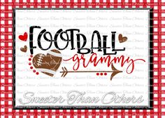 Football SVG Football Grammy Svg Distressed Football pattern Vinyl Design SVG DXF Silhouette Cameo Cricut Instant Download Football Design by SweeterThanOthers on Etsy