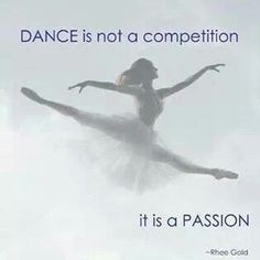 It makes me mad when people say they have a dance competition coming up