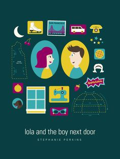 lola and cricket | Lola and the Boy Next Door by Stephanie Perkins