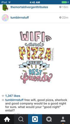 Tumbler Stuff, Good Pizza, Good Company, Free Wifi