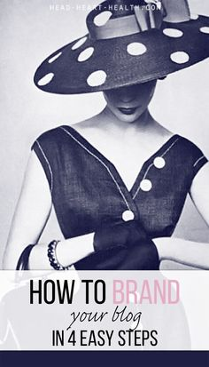 How to brand your blog in 4 easy steps: The internet is a visual medium, in the same way television and magazines are. Beautiful looking blogs will attract more readers than those filled with messy layouts, unattractive photos and jarring colours. Here ar