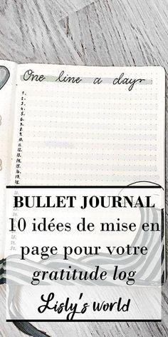 10 idées de mise en page pour votre gratitude log Bullet Journal En Français, Bullet Journals, French Lifestyle, Coin, Gratitude, Blogging, Articles, Business, Happy