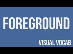 Foreground defined - From Goodbye-Art Academy - YouTube