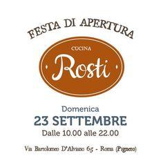 Domenica 23 Settembre i nostri amici di Rosti ci invitano alla loro FESTA DI APERTURA. Dalle 10.00 alle 22.00