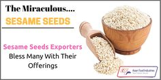#Indian #Sesame #Seeds Exporters Bless Many With Their Offerings