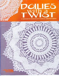 Doilies with a Twist