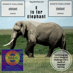 A to Z Blogging Challenge: E is for Elephant #atozchallenge