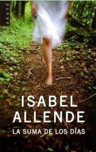 La Suma De Los Dias by Isabel Allende Book) for sale online I Love Books, Great Books, Books To Read, My Books, Jane Austen, I Love Reading, Reading Time, Book Lists, Book Quotes