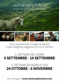 finalmente le date dei tour 2016. Maggiori informazioni su www.vietnamphototur.net