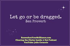 I have found this to be true. Have you?  #howtodeclutteryourlife #reawakenyourbrilliance
