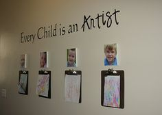 children's art display I like the photo above their work but one clipboard per child is def not enough space for my kiddos work!