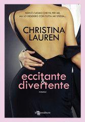 Eccitante & divertente - Christina Lauren