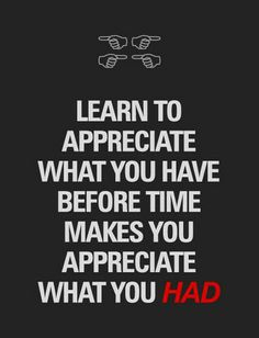 Don't take things for granted!