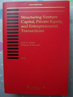 Structuring Venture Capital, Private Equity and Entrepreneurial Transactions [With New 2008 Edition of Structuring Venture] von Jack S. Ebay, Pocket Books