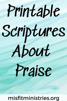 Printable Scriptures About Praise - Misfit Ministries  Learning The Word Printables, Learning, Words, Print Templates, Studying, Teaching, Horse