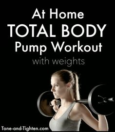 At-home advanced total-body pump workout with weights. From Tone-and-Tighten.com PINNED OVER 2K TIMES!