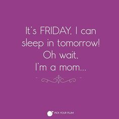 Unfortunately that human alarm clock has no weekend snooze button... #PYPbellylaughs #funnies #friday #tgif Follow @PickYourPlum on IG for more laughs! Fun times over on www.pickyourplum.com True deals, fast shipping and unique products.