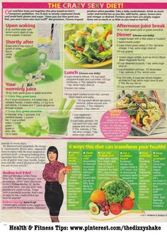 The Crazy Sexy Diet, I got this from the a magazine, i can't remember the name. Its always a great detox, can go down about 4 pounds a week! #health #diet # weight loss