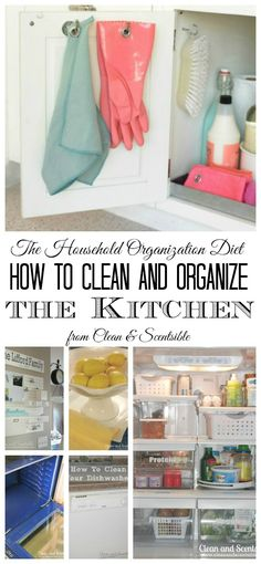 How to Clean and Organize the Kitchen - Lots of tips and tutorials to get your kitchen cleaned and organized. Free printable included.