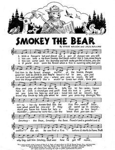 Smokey the Bear song and lyrics! My daddy was the County Forester for years. He got to be Smokey the Bear a time or two! :-)